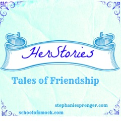 Introducing HerStories:  Tales of Friendship