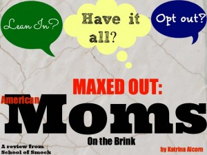 "Are You a ""Maxed Out"" Mom? Why American Moms Are On the Brink"