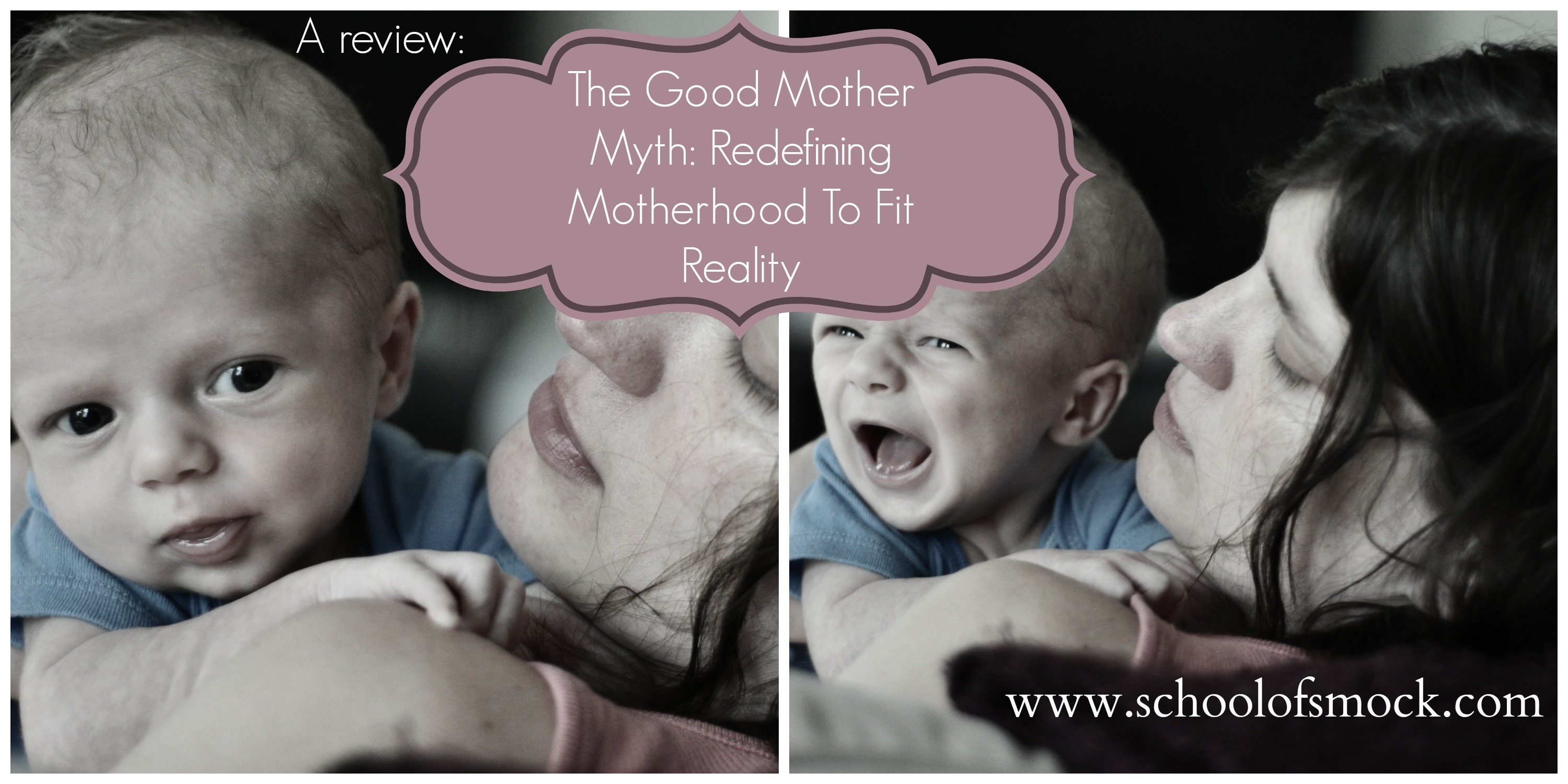 Challenging the Good Mother Myth With Each Mom's Story - School of ...