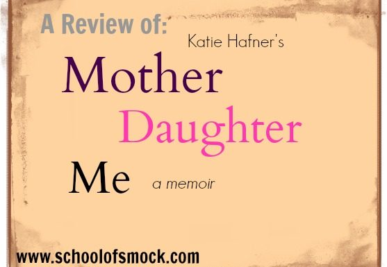 """Can We Ever Let Go of Our Childhoods? A Review of """"Mother Daughter Me"""""""