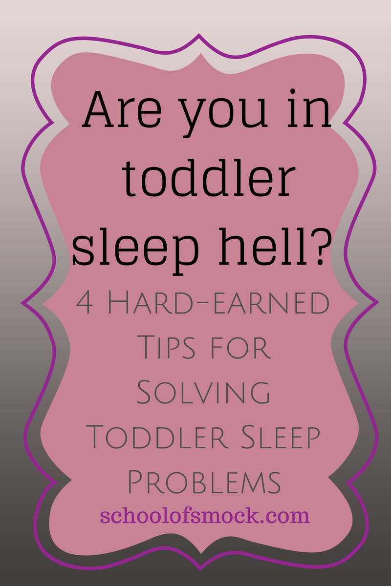 my hard-earned tips for escaping toddler sleep hell - school of smock