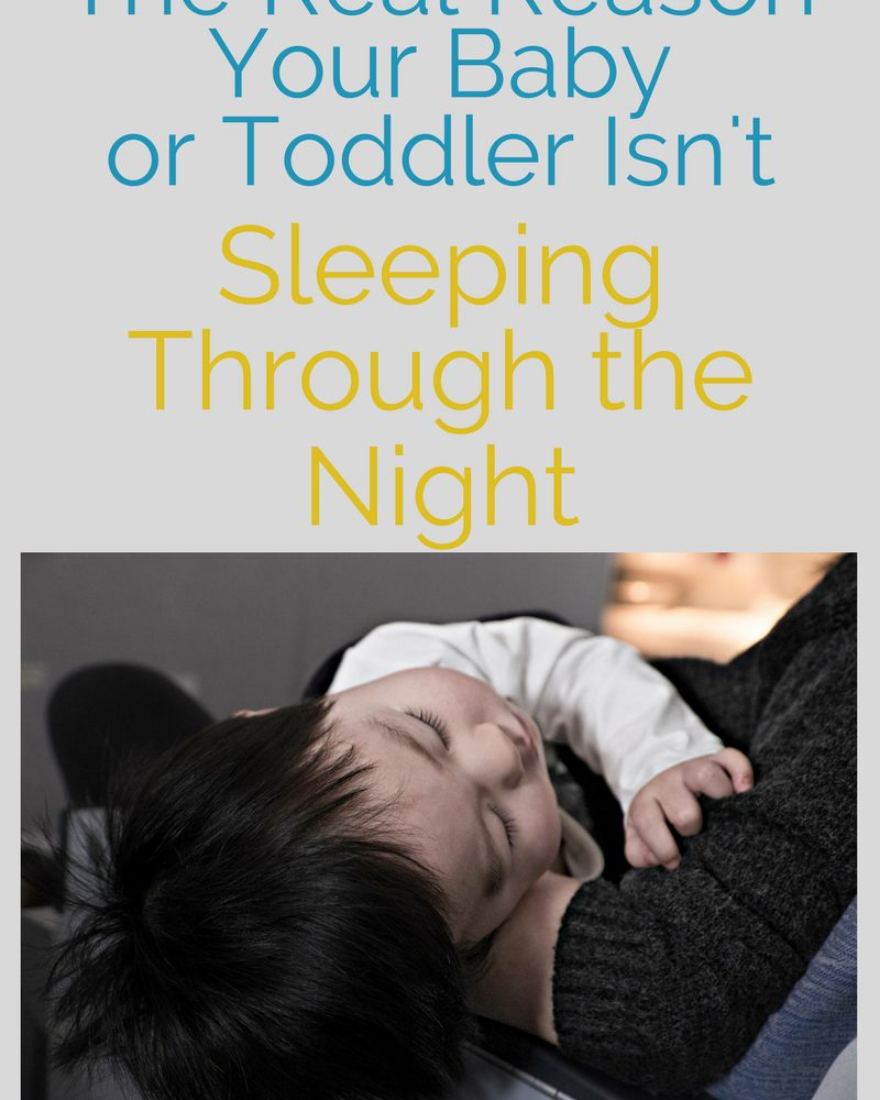 The Real Reason Your Baby Isn't Sleeping Through the Night