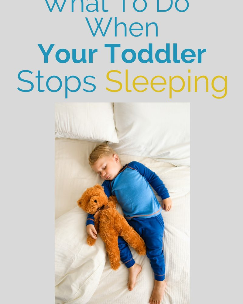 What to Do When Your Toddler Stops Sleeping