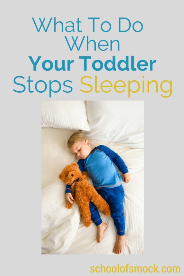5b1eaa94bc8e What to Do When Your Toddler Stops Sleeping - School of Smock